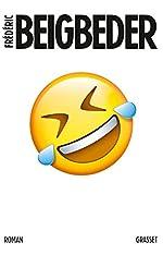 L'homme qui pleure de rire - Roman de Frédéric Beigbeder