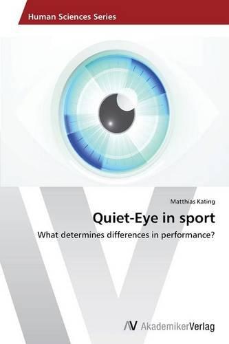 Kating, M: Quiet-Eye in sport
