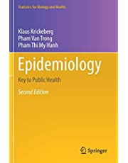 Epidemiology: Key to Public Health (Statistics for Biology and Health)
