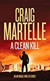 A Clean Kill (Ian Bragg Thriller Book 2) (English Edition)