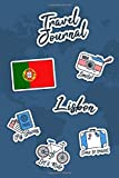 Travel Journal Lisbon: Travel Diary   106 pages, 6x9 inches   To accompany you during your stay