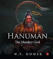 HANUMAN THE MONKEY GOD (HB)