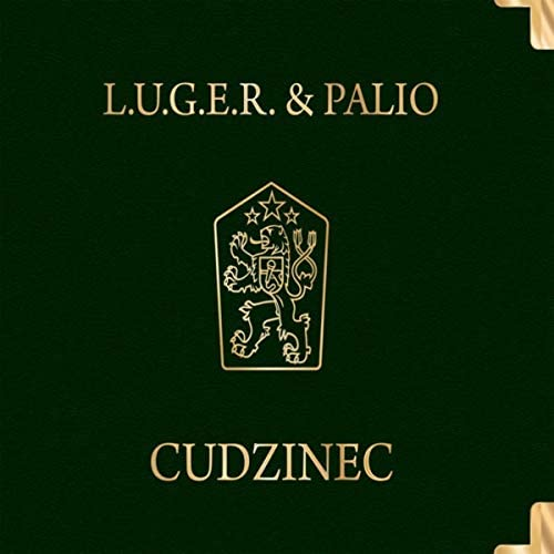 L.U.G.E.R. & Pálio