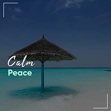"""""""Calm Peace"""""""