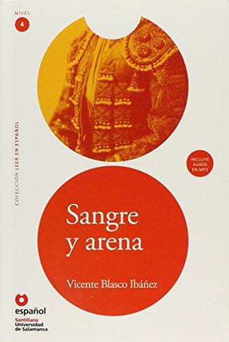 LEER EN ESPAÑOL NIVEL 4 SANGRE Y ARENA + CD (Leer en espanol, Nivel 4 / Read in Spanish, Level 4)