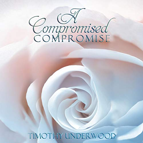 A Compromised Compromise cover art