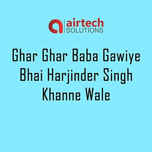 Bhai Harjinder Singh Khanne Wale