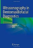 Ultrasonography in Dentomaxillofacial Diagnostics