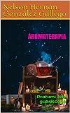 aromaterapia: profumi che guariscono