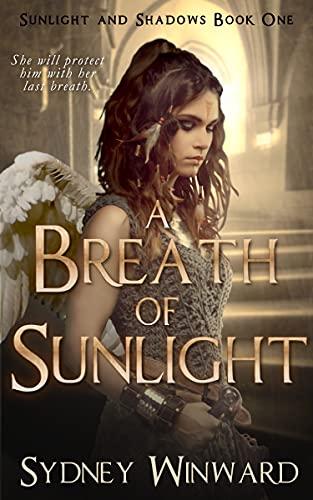 A Breath of Sunlight by [Sydney Winward]