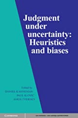 Judgment under Uncertainty: Heuristics and Biases Kindle Edition