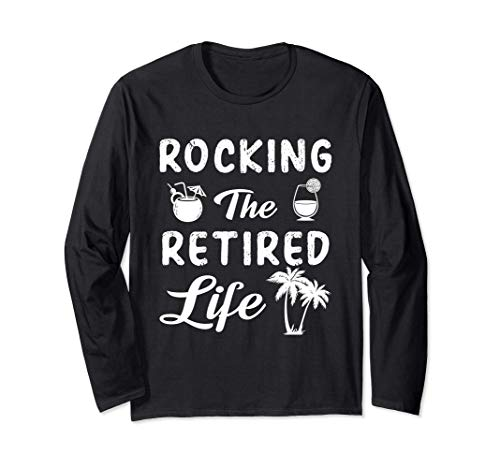 Retirement 2021 Retro vintage Rocking The Retired Life Funny Long Sleeve T-Shirt