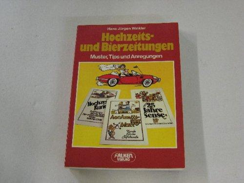 Hochzeits-Zeitungen : mit vielen Text- u. Gestaltungsanregungen.