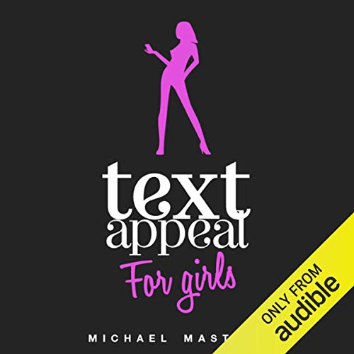 TextAppeal for Girls! Audiobook By Michael Masters cover art