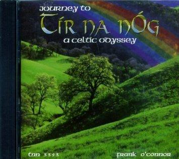 Journey to Tir Na Nog: A Celtic Odyssey
