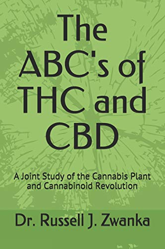41WmT06EkEL. SL500  - The ABC's of THC and CBD: A Joint Study of the Cannabis Plant and Cannabinoid Revolution