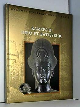 Hardcover Ramses II: dieu et batisseur [French] Book