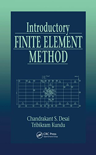 Introductory Finite Element Method (Mechanical and Aerospace Engineering Series) (English Edition)