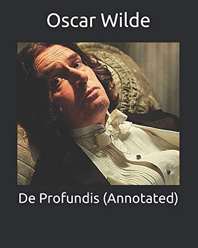 De Profundis (Annotated)