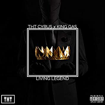 Living Legend (feat. King Gas)
