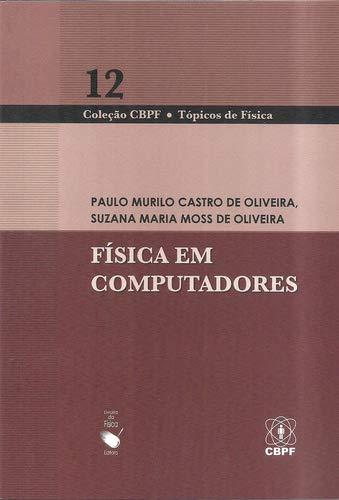 Física em Computadores (Volume 12)
