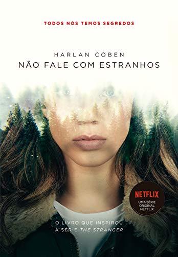 Não fale com estranhos: Livro que está na Netflix