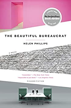 The Beautiful Bureaucrat  A Novel