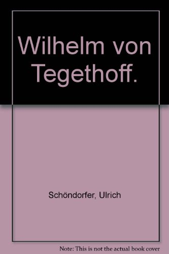 Wilhelm von Tegethoff.