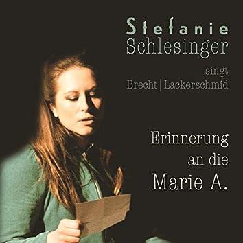 Erinnerung an die Marie A.