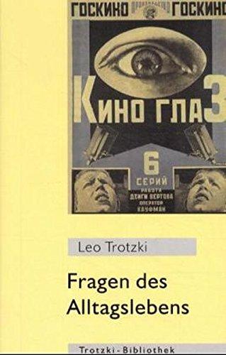 Fragen des Alltagslebens (Trotzki-Bibliothek)