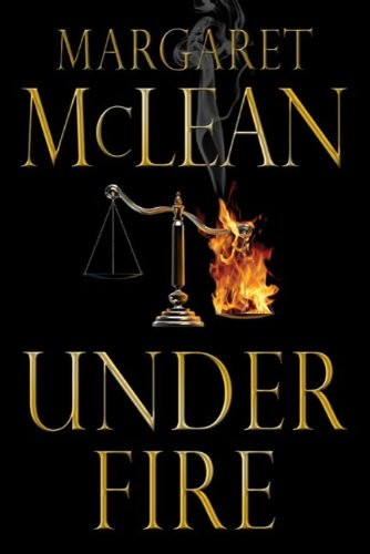 Under Fire: A Novel by [Margaret McLean]