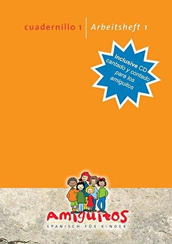 cuadernillo 1 - Arbeitsheft 1: Spanisch lernen mit Spaß am Spielerischen