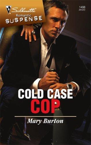 Cold Case Cop (Silhouette Romantic Suspense Book 1498)