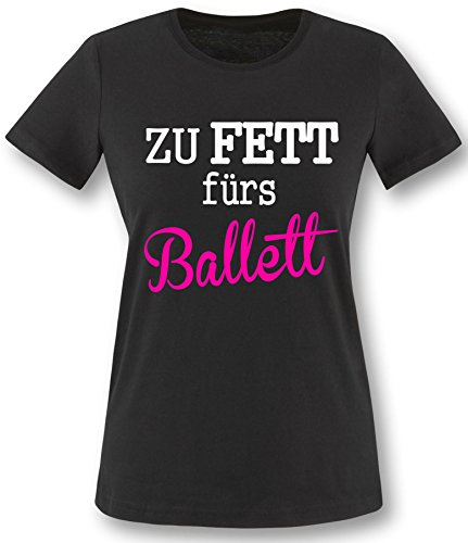 Luckja Zu Fett fürs Ballett Damen T-Shirt Schwarz-Weiss/Neonpink Grösse L