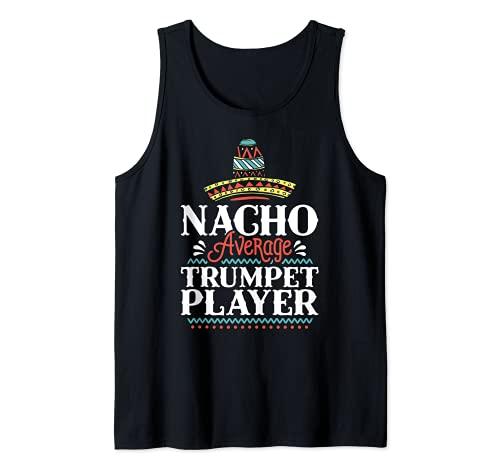Nacho Trompeta Promedio Cinco De Mayo Trompeta Divertida Camiseta sin Mangas