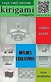 Kirigami - Revista digital nº 010 (Portuguese Edition)