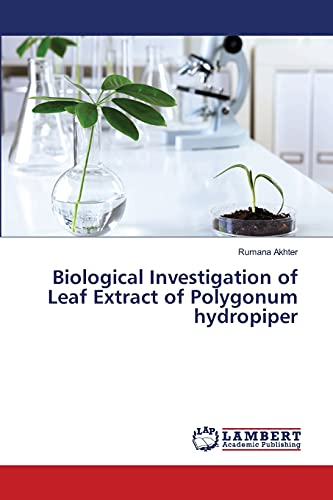 Biological Investigation of Leaf Extract of Polygonum hydropiper