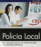 TEST PSICOTECNICOS, DE PERSONALIDAD Y ENTREVISTA PERSONAL