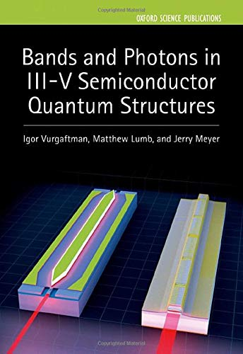 Bands and Photons in III-V Semiconductor Quantum Structures: 25