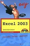 Excel 2003 - M+T Easy: Spielend einfach kalkulieren - Rainer Walter Schwabe