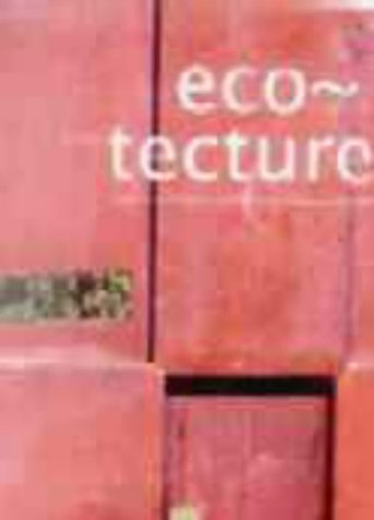 Eco-tecture: Bioclimatic Trends and Landscape Architecture in the Year 2000 by Paco Asensio (2000-07-30)