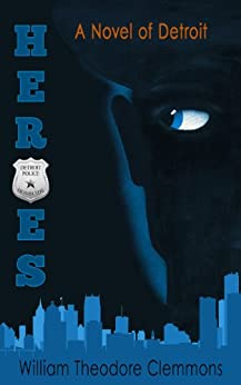 Heroes by [William  Theodore Clemmons, Teddi Black]