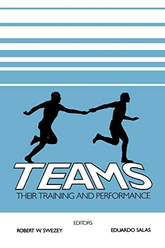 Download Teams: Their Training and Performance 089391942X