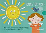 Sonne für Dich!: 30 Gute-Wünsche-Postkarten für schwierige Zeiten
