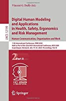 Digital Human Modeling and Applications in Health, Safety, Ergonomics and Risk Management. Human Communication, Organization and Work: 11th International Conference, DHM 2020, Held as Part of the 22nd HCI International Conference, HCII 2020, Copenhagen, Denmark, July 19–24, 2020, Proceedings, Part II (Lecture Notes in Computer Science, 12199)