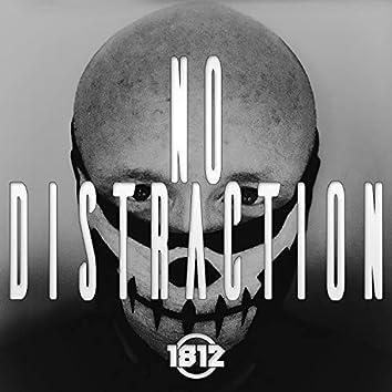 No Distraction