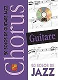 Chorus Guitare - 20 solos de Jazz (1 Livre + 1 CD)