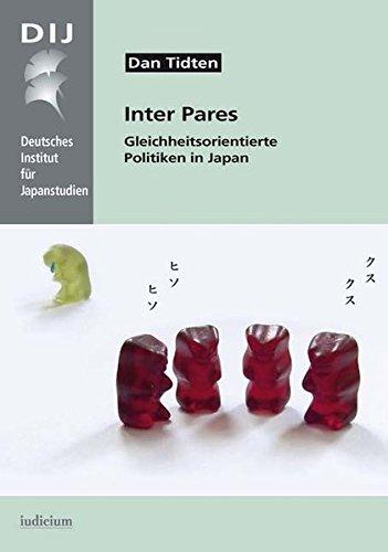 Inter Pares: Gleichheitsorientierte Politiken in Japan (Monographien aus dem Deutschen Institut für Japanstudien)