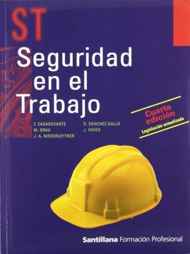 Seguridad En el Trabajo Cuarta Edición Legislación Actualizada Santillana Formación Profesional