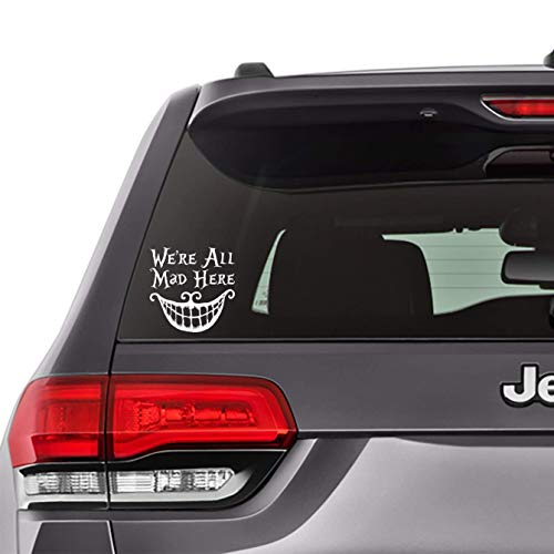"""Alice in Wonderland - We're All Mad Here Funny Decal Sticker, Bumper, Laptop, Vinyl Decal, Notebook, Car Window 5.5""""x5.5"""" [AM15]"""